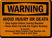 Warning Avoid Injury Death Sign