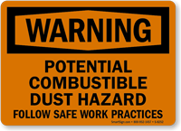 Warning Combustible Dust Hazard Sign