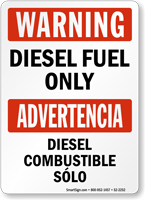 Warning Diesel Fuel Only Bilingual Sign