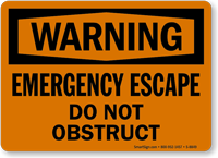 Emergency Escape Do Not Obstruct Sign
