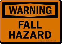 Warning Fall Hazard Sign