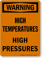 Warning High Temperatures Sign