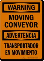 Warning Moving Conveyor Bilingual Sign
