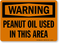 Warning Peanut Oil Used Sign