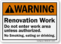 Do Not Enter Work Area Unless Authorized Sign