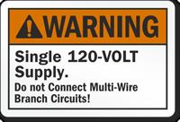 Warning Single 120 Volt Supply Label