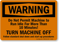 Warning Turn Machine Off Sign