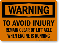 Warning When Engine Running Sign