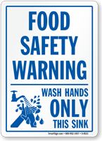 Food Safety Warning: Wash Hands Only Sink Sign
