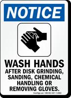 Wash Hands After Disk Grinding Sign