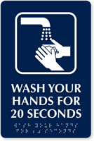 Wash Your Hands For 20 Seconds Braille Sign