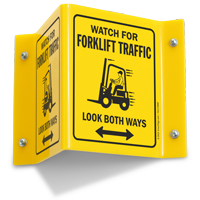Watch For Forklift Traffic Look Both Way Projecting Sign