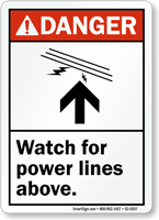 Watch For Power Lines Above ANSI Danger Sign