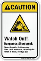 Watch Out! – Dangerous Shorebreak (graphic) Sign