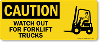 Watch Out For Forklift Trucks Caution Sign