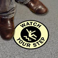 Watch Your Step Floor Glow Sign