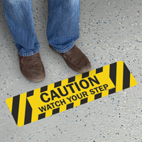 Watch Your Step Caution Slip-Resistant Floor Sign