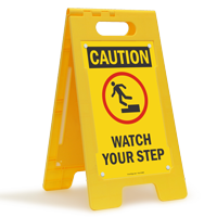 Watch Your Step Caution Floor Standing Sign