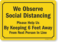 We Observe Social Distancing Help Us By Keeping 6 Ft Sign