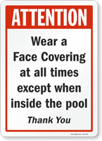 Wear A Face Covering At All Times Pool Safety Sign