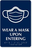 Wear A Mask Upon Entering Braille Sign