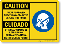 Wear Approved Breathing Apparatus Bilingual Sign