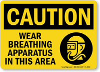 Caution Wear Breathing Apparatus Sign