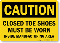 Closed Toe Shoes Must Be Worn Caution Sign