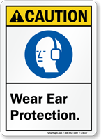 Wear Ear Protection ANSI Caution Sign