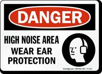 Noise Area Wear Ear Protection OSHA Danger Sign