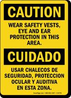 Wear Safety Vests, Eye Ear Protection Bilingual Sign