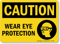 OSHA Caution Wear Eye Protection Sign