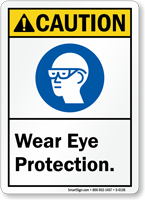 Wear Eye Protection Caution Sign