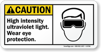 Ultra Violet Light Wear Eye Protection Caution Sign