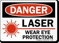 Danger Laser Wear Eye Protection Sign