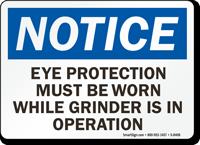 Wear Eye Protection Grinder Sign
