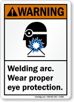 Welding Arc, Wear Eye Protection ANSI Warning Sign