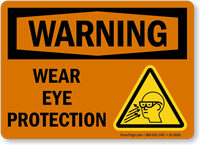 Wear Eye Protection Warning Sign