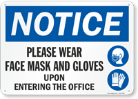 Wear Face Mask and Gloves Upon Entering the Office Sign