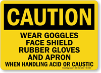 Danger Goggles Gloves Handling Chemicals Sign