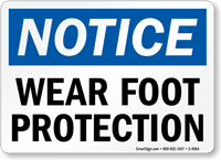 Notice Wear Foot Protection Sign