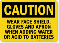 Caution Face Shield Acid Batteries Sign