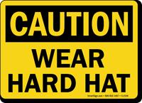 Caution: Wear Hard Hat