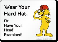 Wear Your Hard Hat Fun Safety Fox Sign