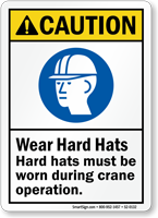 Hard Hats Must Be Worn During Crane Operation Sign