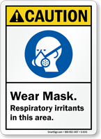Wear Mask Respiratory Irritants Caution Sign