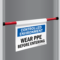 Wear PPE Before Entering Door Barricade Sign