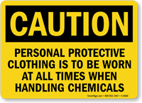 Caution Protective Clothing Handling Chemicals Sign