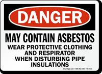 Danger: May Contain Asbestos Sign