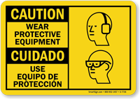Wear Protective Equipment Bilingual Sign